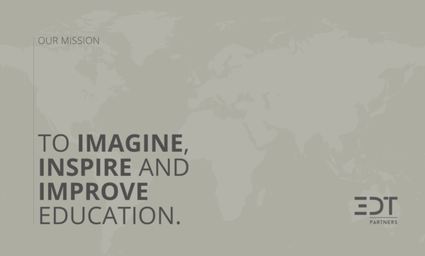EDT. To Imagine, Inspire and Improve Education
